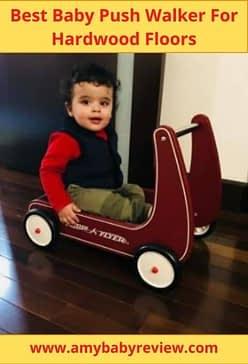 Best Baby Push Walker For Hardwood Floors